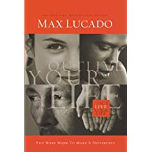 January 2019 Read Book Outlive Your Life: You Were Made to Make A Difference by Max Lucado