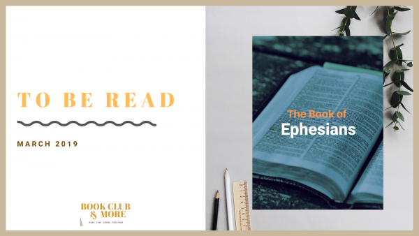 To be Read March 2019 The Book of Ephesians