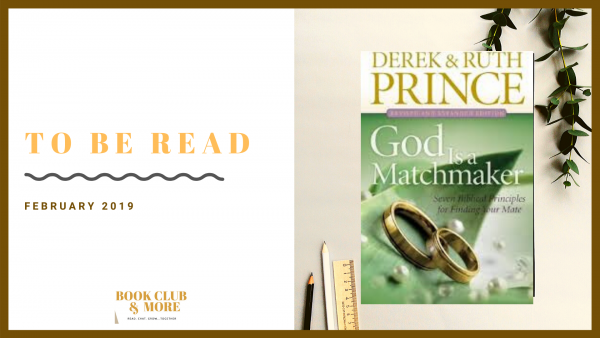 God Is a Matchmaker: Seven Biblical Principles for Finding Your Mate Paperback by Derek and Ruth Prince