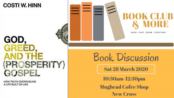 'God, Greed, and the (Prosperity) Gospel: How Truth Overwhelms a Life Built on Lies by Costi W Hinn Bookclub and More Discussion 28th March 2020